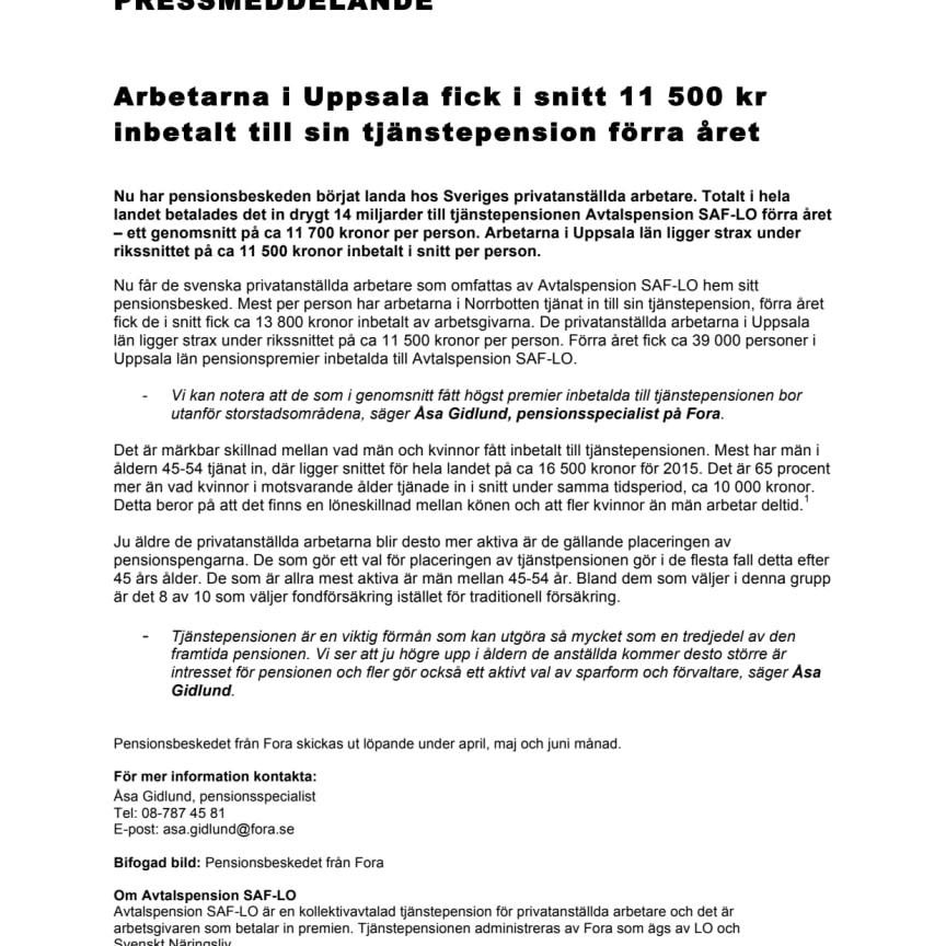 Arbetarna i Uppsala fick i snitt 11 500 kr inbetalt till sin tjänstepension förra året