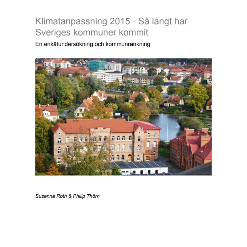 Klimatanpassning 2015 - Så långt har Sveriges kommuner kommit
