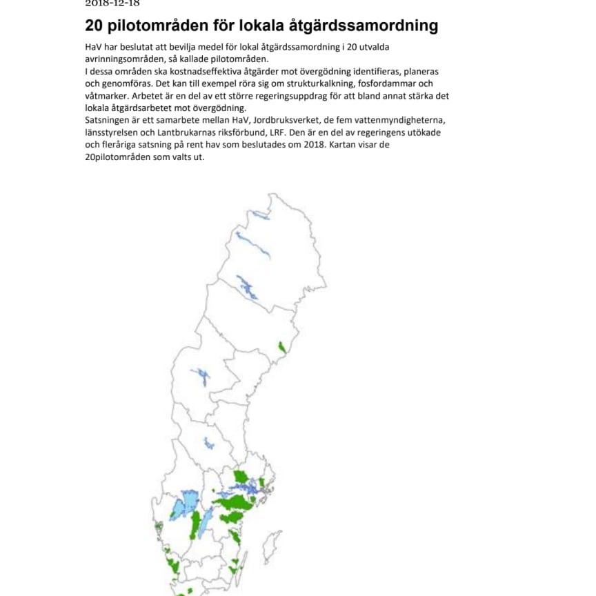 Karta pilotområden. Satsning på 20 pilotområden för lokalt åtgärdsarbete mot övergödning
