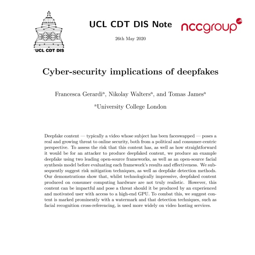 A report on the Cyber-security implications of deepfakes by University College London