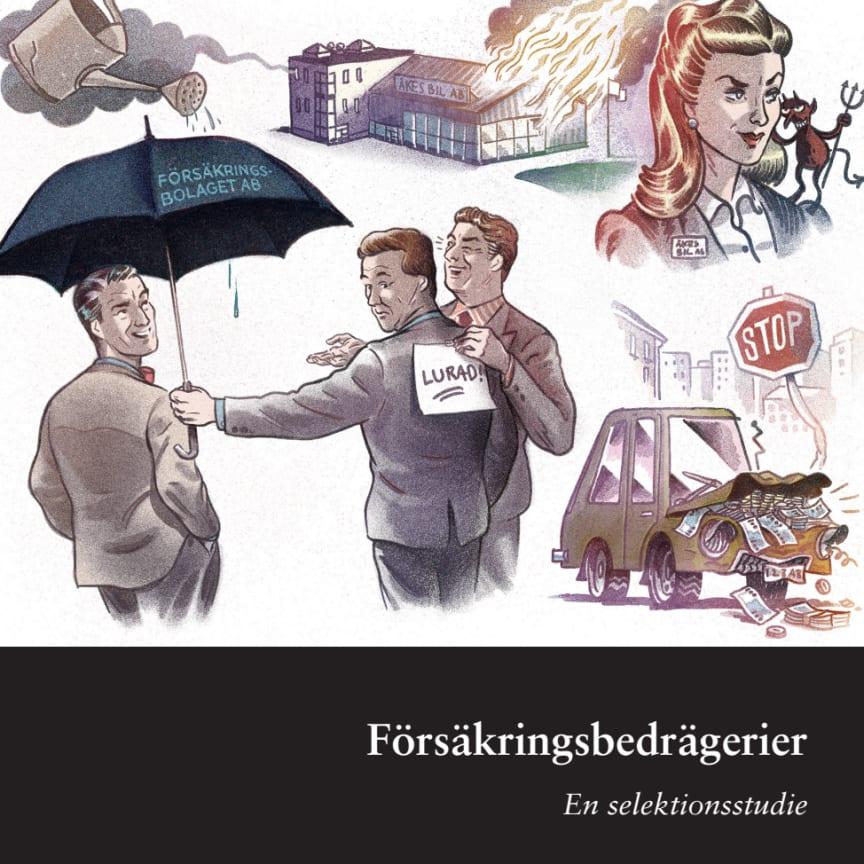 Försäkringsbedrägerier - en selektionsstudie