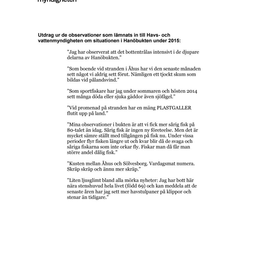 Utdrag ur de observationer som lämnats in till Havs- och vattenmyndigheten om situationen i Hanöbukten under 2015
