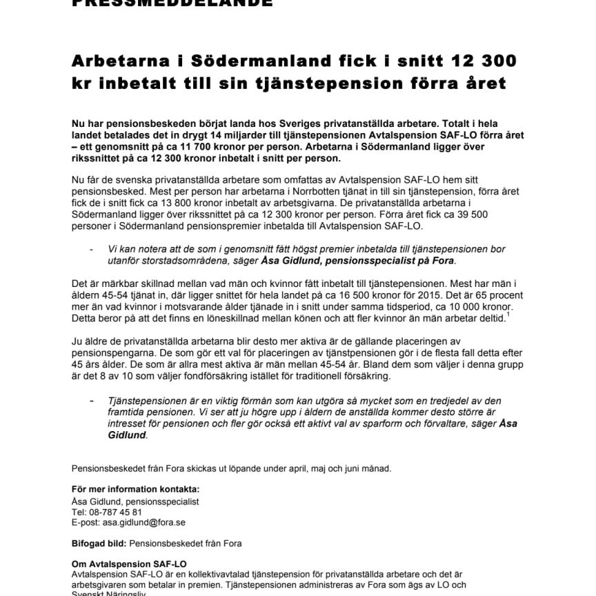 Arbetarna i Södermanland fick i snitt 12 300 kr inbetalt till sin tjänstepension förra året