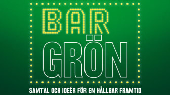 Premiär för Bar Grön – samtal och idéer för en hållbar framtid