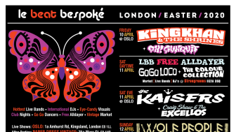 Le Beat Bespoké 2020: London Easter Weekend w/ King Khan & The Shrines, The Kaisers, Wolf People and many more