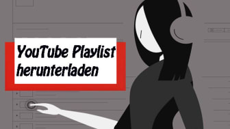 youtube playlist herunterladen