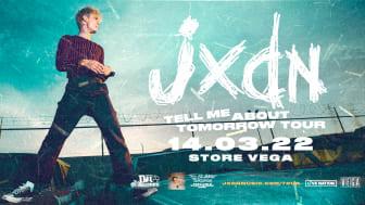 JXDN, amerikansk sanger, sangskriver og TikTok-personlighed kommer til Kbh. 14/3/22