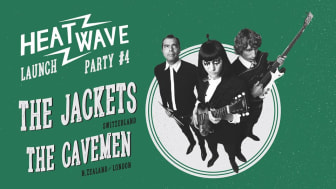 Heatwave Magazine Launch Fourth Issue Party with The Jackets (CH) & The Cavemen (NZ)