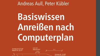 Basiswissen Anreißen nach Computerplan (2D/tif)