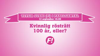 Kvinnlig rösträtt 100 år - eller? Teysir Subhi (Fi) deltar i panelsamtal på Göteborgs universitet