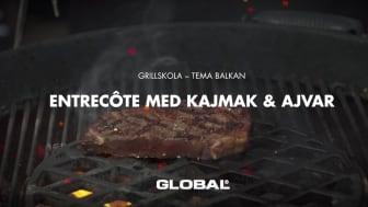 Global grillskola - Entrecôte med kajmak & ajvar