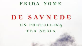 """I den nye dokumentarboken """"De savnede. En fortelling fra Syria"""" tar Frida Nome lesere med på en kunnskapsrik reise i Syria"""