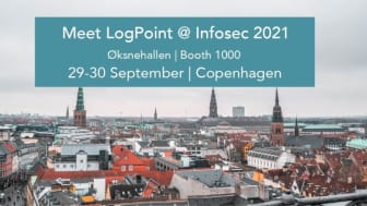 InfoSecurity Denmark 2021: Meet LogPoint and get insights into modern cybersecurity operations