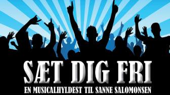 SÆT DIG FRI - En musicalhyldest til Sanne Salomonsen