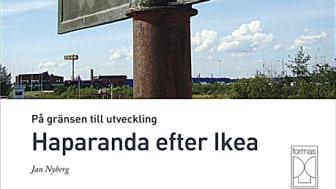 På gränsen till utveckling – Haparanda efter Ikea