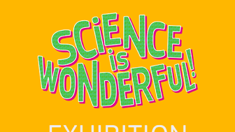 'Science is Wonderful!' brings the world of science to the public.