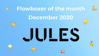 Flowboxer of the month – December 2020: Jules