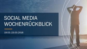Die Woche in Social Media KW 12 I 2018