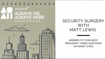 Security Surgery with Matt Lewis Part One: Smart Cities