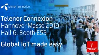 Globala IoT-leverantören Telenor Connexion kommer att finnas med på Hannover Messe 2019 (Monter E55 i Hall 6).