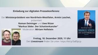 Ministerpräsident Armin Laschet präsentiert Markus-Söder-Biographie - Einladung zur digitalen Pressekonferenz