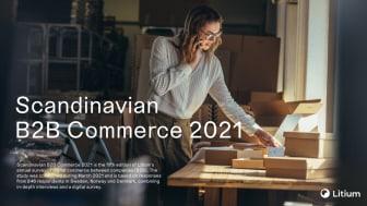 Litiums rapport – Scandinavian B2B Commerce 2021