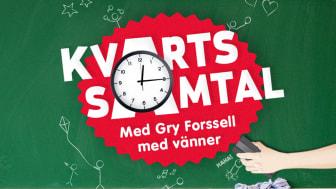 Kvartssamtal med Gry Forssell med vänner - ny podd med ofiltrerade samtal