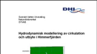 C SVU-rapport C DHI12801069: Hydrodynamisk modellering av cirkulation och utbyte i Himmerfjärden (avlopp)