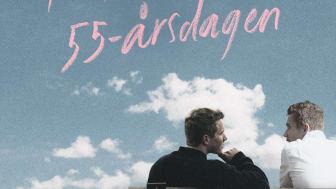 Till Carl på 55-årsdagen är Linda Holgerssons andra roman på Ordberoende förlag