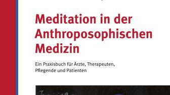 Cover des Buches ‹Meditation in der Anthroposophischen Medizin› (Salumed-Verlag, Berlin)