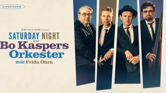 Saturday Night Live med Bo Kaspers Orkester - Livestream 22 maj