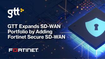 GTT utvidgar sin SD-WAN-portfölj med Fortinet Secure SD-WAN