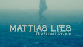 """Mattias Lies släpper """"The Great Divide"""" - en feel-good sång om relationer, låg självkänsla och ett nyckfullt beteende"""