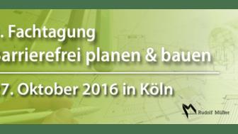 """1. Fachtagung """"Barrierefrei planen & bauen"""" am 27. Oktober 2016 liefert Know-how und Best Practice Beispiele"""