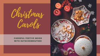 Christmas Carols: Cheerful festive mood with Hutschenreuther