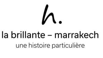 « LA BRILLANTE », NOUVEAU BOUTIQUE HÔTEL DE LUXE À MARRAKECH, PAR UNE HISTOIRE PARTICULIÈRE