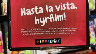 Från och med den 1 november kommer det inte längre att vara möjligt att hyra filmer i Hemmakvälls butiker.