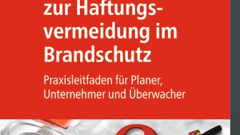 Strategien zur Haftungsvermeidung im Brandschutz (2D/tif)