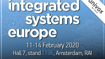 Univox exhibits at ISE 2020, stand 7-T196