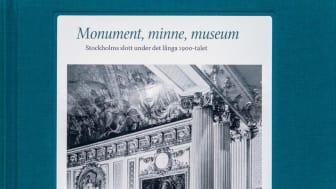 "Bokomslag ""Monument, minne, museum. Stockholms slott under det långa 1900-talet"""
