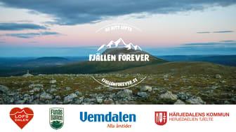 Fjällen Forever - kampanjen som ska få fjällresenärerna att ge sitt löfte om en hållbar fjällvärld