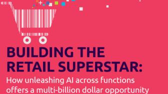 AI inom detaljhandeln går från hajp till verklighet  – nästa steg är att utveckla möjligheterna i värdekedjan