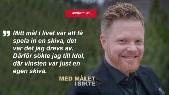 Daniel Lindström vann Idol 2004. Nu gästar han Med målet i sikte.