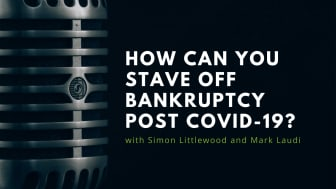 In this podcast, RIABU's Simon Littlewood and Mark Laudi discuss how to avert bankruptcy if you are staring down the abyss, and when bankruptcy might actually be a good idea.