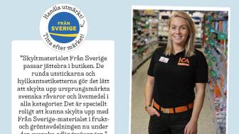 Ida Karlsson, butikschef för ICA Kvantum Vallentuna, menar att Från Sverige-märkningens nya butiksmaterial fungerade mycket bra.