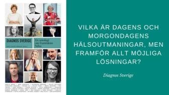 Beslutsfattare ställer diagnos på Sverige