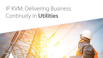 Utility Providers can rely on IP KVM when the world is relying on them
