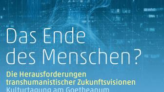 Cover des Flyers ‹Das Ende des Menschen?› der Sektion für Schöne Wissenschaften am Goetheanum