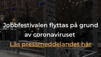 Jobbfestivalen i Kungsträdgården den 25 maj flyttas på grund av Coronaviruset.