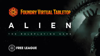 ​ALIEN & Forbidden Lands RPGs Launched on the Foundry Virtual Tabletop